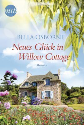 Neues Glück in Willow Cottage, Bella Osborne