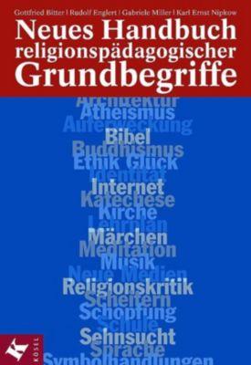 Neues Handbuch religionspädagogischer Grundbegriffe