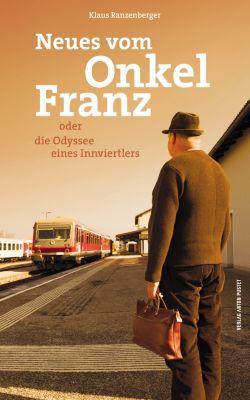Neues vom Onkel Franz, Klaus Ranzenberger