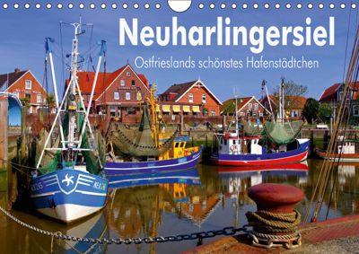 Neuharlingersiel - Ostfrieslands schönstes Hafenstädtchen (Wandkalender 2019 DIN A4 quer), LianeM