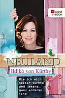 Neuland, Ildikó von Kürthy