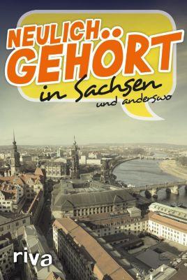Neulich gehört in Sachsen