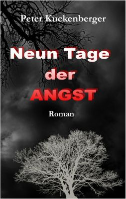 Neun Tage der Angst, Peter Kuckenberger