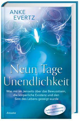 Neun Tage Unendlichkeit - Anke Evertz |