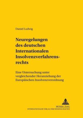 Neuregelungen des deutschen Internationalen Insolvenzverfahrensrechts, Daniel Ludwig