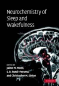 Neurochemistry of Sleep and Wakefulness