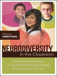 Neurodiversity in the Classroom, Thomas Armstrong