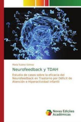 Neurofeedback y TDAH, María Suárez Gómez