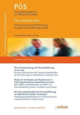 Neuroleadership - Erkenntnisse der Hirnforschung für gute Personalführung nutzen, Wolfgang Pippke, Katja Dannenberg
