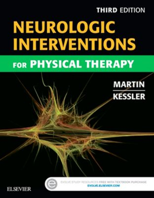 Neurologic Interventions for Physical Therapy- E-Book, Mary Kessler, Suzanne Tink Martin
