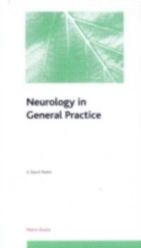 Neurology in General Practice: Pocketbook, G David Perkin