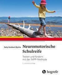 Neuromotorische Schulreife, Sally Goddard Blythe