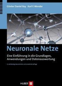 Neuronale Netze, Günter D. Rey, Karl F. Wender