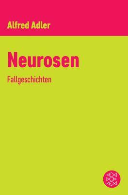 Neurosen, Alfred Adler