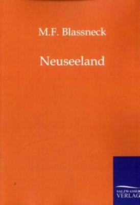 Neuseeland, M. F. Blassneck