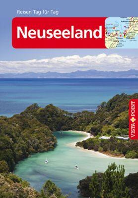 Neuseeland - VISTA POINT Reiseführer Reisen Tag für Tag, Bruni Gebauer, Stefan Huy