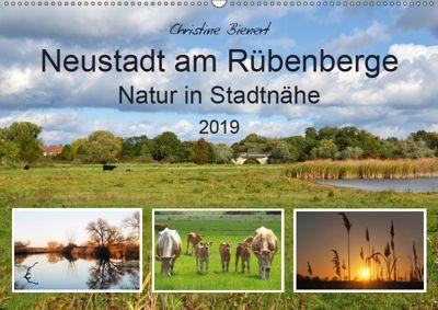 Neustadt am Rübenberge Natur in Stadtnähe (Wandkalender 2019 DIN A2 quer), Christine Bienert