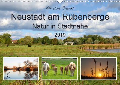 Neustadt am Rübenberge Natur in Stadtnähe (Wandkalender 2019 DIN A3 quer), Christine Bienert