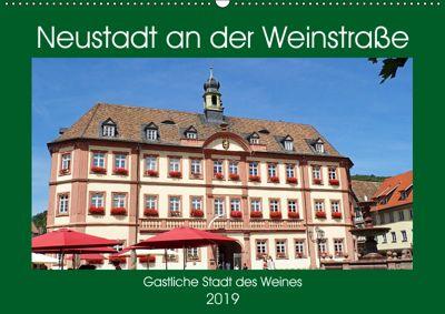 Neustadt an der Weinstraße Gastliche Stadt des Weines (Wandkalender 2019 DIN A2 quer), Ilona Andersen