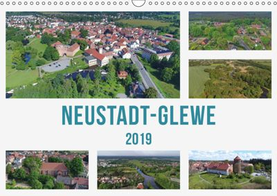 Neustadt-Glewe (Wandkalender 2019 DIN A3 quer), Markus Rein