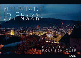 Neustadt im Zauber der Nacht, Rolf Schädler