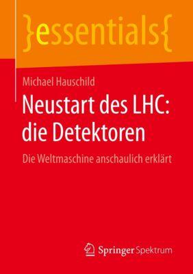 Neustart des LHC: die Detektoren, Michael Hauschild
