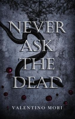 Never Ask the Dead, Valentino Mori