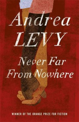 Never Far from Nowhere, Andrea Levy