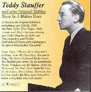 Never In A Million Years (1936, Teddy Stauffer