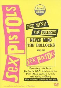 Never Mind The Bollocks, Sex Pistols