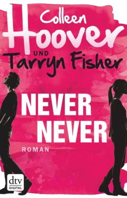 Never Never, Colleen Hoover, Tarryn Fisher