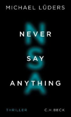 Never Say Anything, Michael Lüders