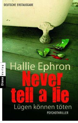 Never tell a lie - Lügen können töten, Hallie Ephron