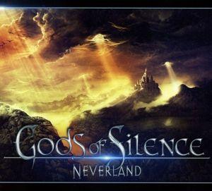Neverland, Gods Of Silence