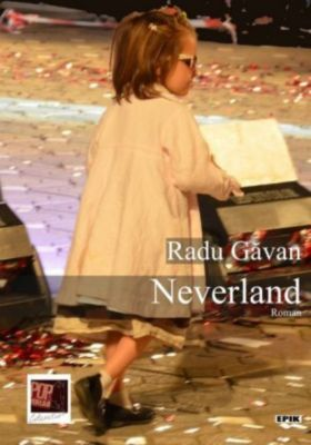 Neverland - Radu Gavan |
