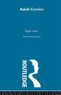 New Accents: Adult Comics, Roger Sabin