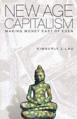 New Age Capitalism, Kimberly J. Lau