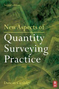 New Aspects of Quantity Surveying Practice, Duncan Cartlidge