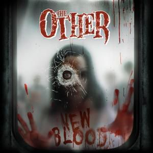 New Blood, The Other