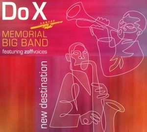New Destination, Do X Memorial Big Band