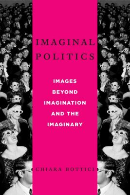 New Directions in Critical Theory: Imaginal Politics, Chiara Bottici