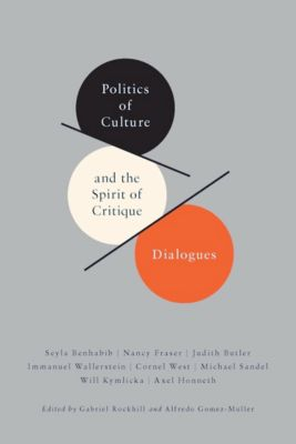 New Directions in Critical Theory: Politics of Culture and the Spirit of Critique