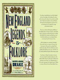 New England Legends and Folklore, Samuel Adams Drake