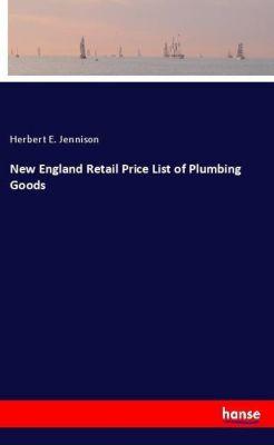 New England Retail Price List of Plumbing Goods, Herbert E. Jennison