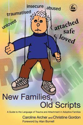 New Families, Old Scripts, Caroline Archer