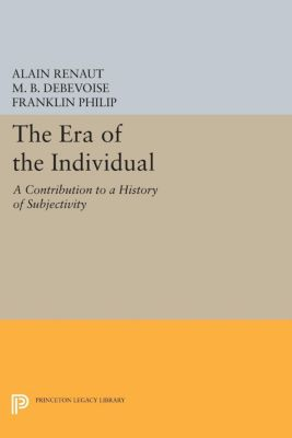 New French Thought Series: The Era of the Individual, Alain Renaut
