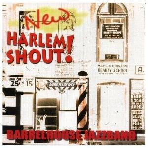 New Harlem Shout!, Barrelhouse Jazzband