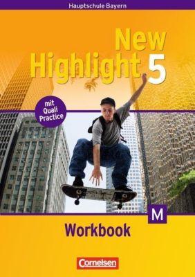 New Highlight, Hauptschule Bayern: Bd.5 9. Schuljahr, Workbook für M-Klassen, Sydney Thorne