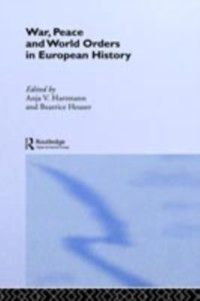 New International Relations: War, Peace and World Orders in European History
