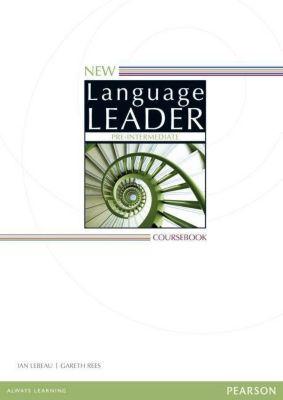 New Language Leader: Pre-intermediate Coursebook, Gareth Rees, Ian Lebeau